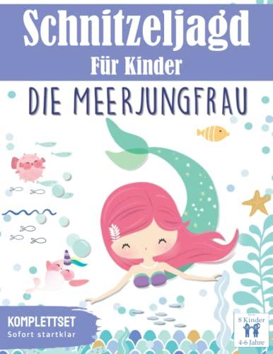 Schnitzeljagd für Kinder: Die Meerjungfrau - Das Abenteuer im Meer: Meerjungfrauen Schatzsuche Set   für 4-6 Jährige