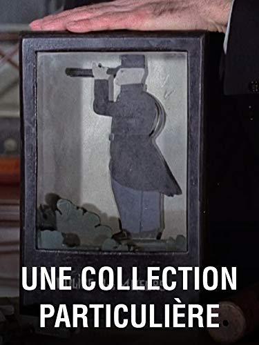 Une collection particulière