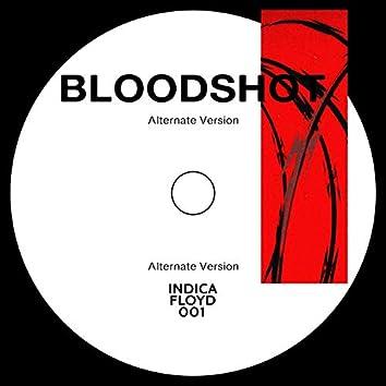 Bloodshot (feat. Indica & Dzafloyd)