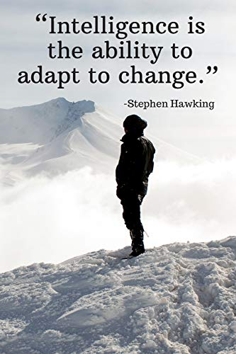 Intelligence Is The Ability To Adapt To Change Stephen Hawking Daily Motivation Quotes Blank Recipe Book For Work School And Personal Writing