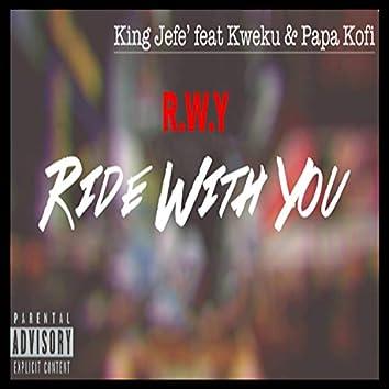 R.W.Y (feat. Kweku & Papa-Kofi)