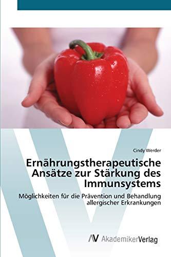 Ernährungstherapeutische Ansätze zur Stärkung des Immunsystems: Möglichkeiten für die Prävention und Behandlung allergischer Erkrankungen