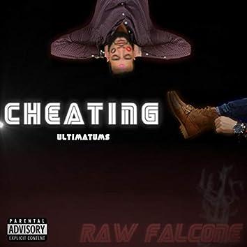 Cheating: Ultimatums