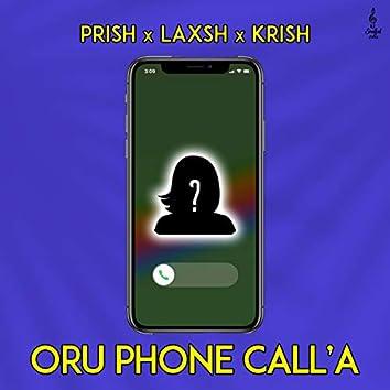 Oru Phone Call'a