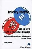 Probabilités, cours et exercices corrigés - Tome premier - Agrégation interne, Classes préparatoires, Licence, Capes.