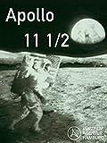 Apollo 11 1/2 [OV]