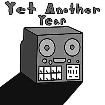 Yet Another Year