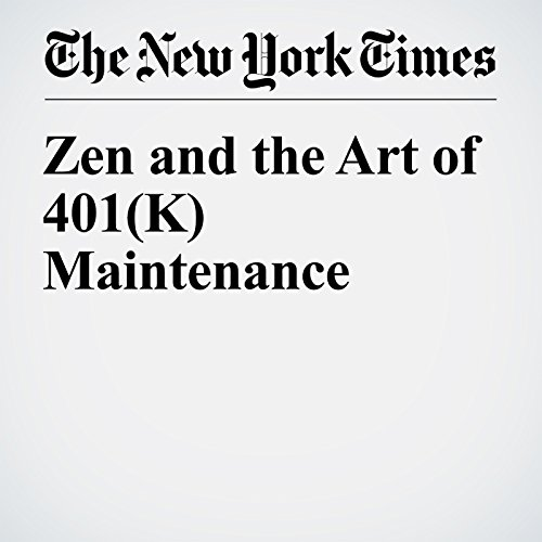 Zen and the Art of 401(K) Maintenance audiobook cover art