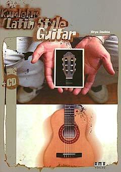 KUMLEHNS LATIN STYLE GUITAR - arrangiert für Gitarre - mit CD [Noten/Sheetmusic] Komponist : KUMLEHN JUERGEN