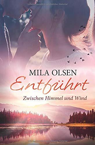 Entführt - Zwischen Himmel und Wind (Louisa & Brendan, Band 3)