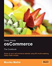 Deep Inside osCommerce: The Cookbook