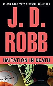 Imitation In Death (In Death, Book 17)