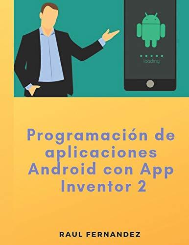 Programación de aplicaciones Android con App Inventor 2