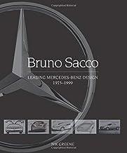 Bruno Sacco: Leading Mercedes-Benz Design 1975-1999