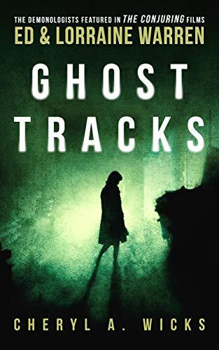 Ghost Tracks: Case Files of Ed & Lorraine Warren (English Edition)