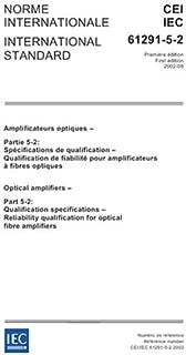 IEC 61291-5-2 Ed. 1.0 b:2002, Optical amplifiers - Part 5-2: Qualification specifications - Reliability qualification for optical fibre amplifiers
