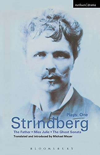 Strindberg: Plays One: 1: The Father; Miss Julie; The Ghost Sonata: v.1