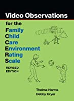 Video Observations for the Family Child Care Environment Rating Scale