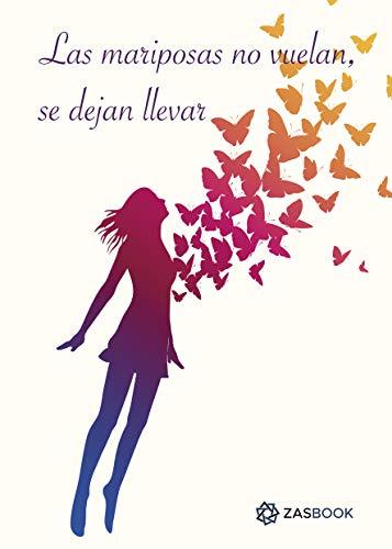 Las mariposas no vuelan, se dejan llevar de Aina Arocas Roca