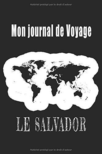 Mon Journal de Voyage Le Salvador: Carnet de voyage avec différentes checklist pour vous aider à réussir votre voyage, 121 pages au format A134 PDF Books