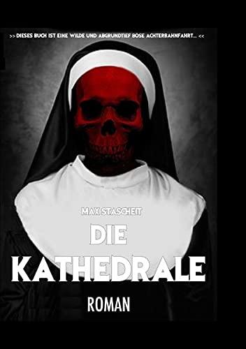 Die Kathedrale: Horrorroman