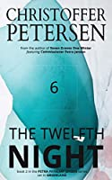 The Twelfth Night: A Scandinavian Dark Advent novel set in Greenland