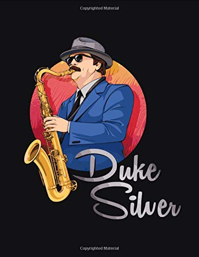 Sketchbook: Duke Silver Themed Gift for Swanson Fans / Blank Paper for Drawing and Sketching: The perfect notebook to save all your sketches and drawings!