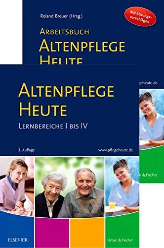 Altenpflege Heute Set mit Arbeitsbuch: Lernbereiche I bis IV