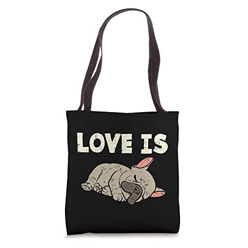 Love Is French Bulldog Cute Frenchie Dog Lover Owner Gift Tote Bag