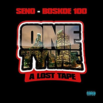 One Tyme a Lost Tape (feat. Boskoe100)