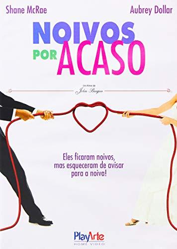 Noivos Por Acaso, [DVD]