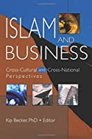 Islam and Business (Journal of Transnational Management Development Monographic)