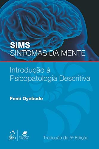 Sims Sintomas da Mente: Introdução à Psicopatologia Descritiva