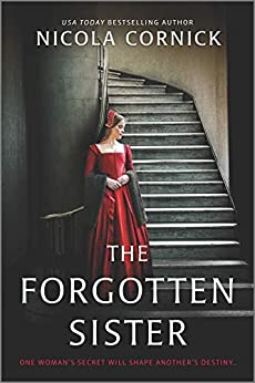 The Forgotten Sister: A Novel by [Nicola Cornick]