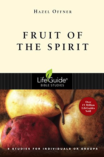 Fruit of the Spirit (Lifeguide Bible Studies)