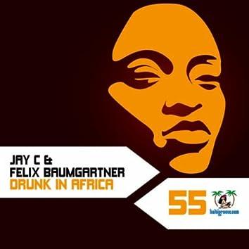 Drunk in Africa