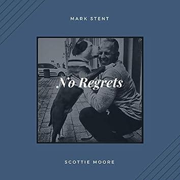 No Regrets (feat. Scottie Moore)