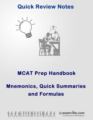 MCAT Prep Handbook: Mnemonics, Formulas and Quick Summaries (Quick Review...