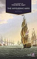 Napoleonic Wars (A History of the Royal Navy)