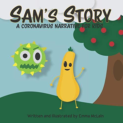 Sam's Story: A Coronavirus Narrative for Kids