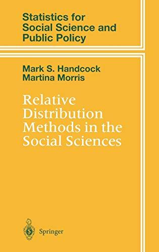 Relative Distribution Methods in the Social Sciences (Statistics for Social and Behavioral Sciences)