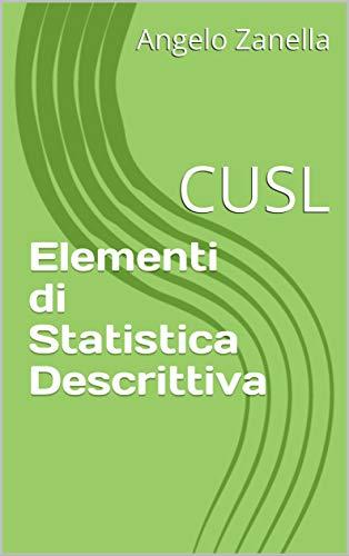 Elementi di Statistica Descrittiva: CUSL