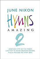 Hymns Amazing 2