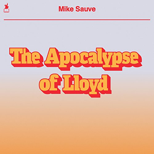 The Apocalypse of Lloyd audiobook cover art