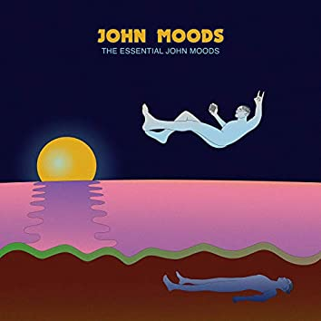 The Essential John Moods