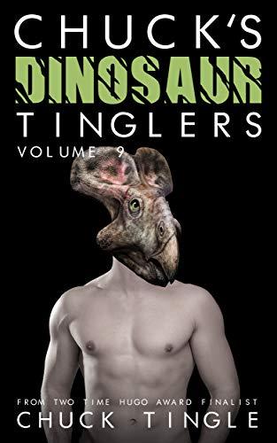 Chuck's Dinosaur Tinglers: Volume 9 (English Edition)