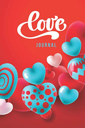 Love Journal: Red Baby Blue Theme / Blank 6x9 Lined Heart Journal to Write In For Couples - or - Manifest Love Book for Self Love Journaling / Valentines Day or Christmas Gift / Cute Card Alternative