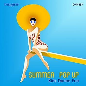 Summer Pop Up (Kids Dance Fun)