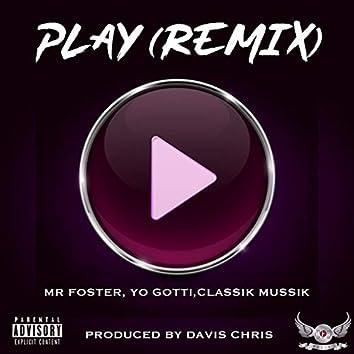 Play (feat. Classikmussik) (Remix)