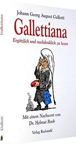 GALLETTIANA - Ergötzlich und nachdenklich zu lesen